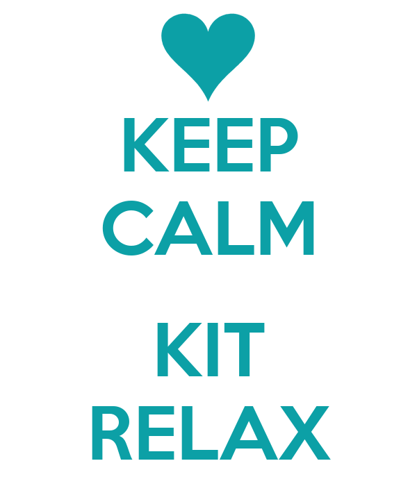 KEEP CALM  KIT RELAX