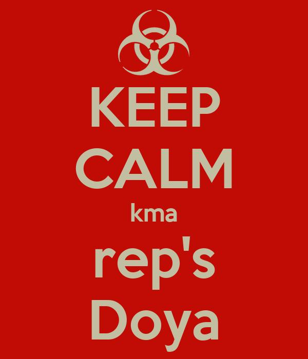 KEEP CALM kma rep's Doya