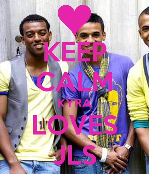 KEEP CALM KYRA LOVES JLS