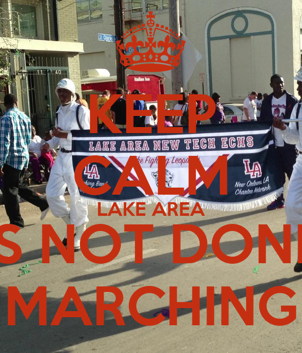 KEEP CALM LAKE AREA IS NOT DONE MARCHING