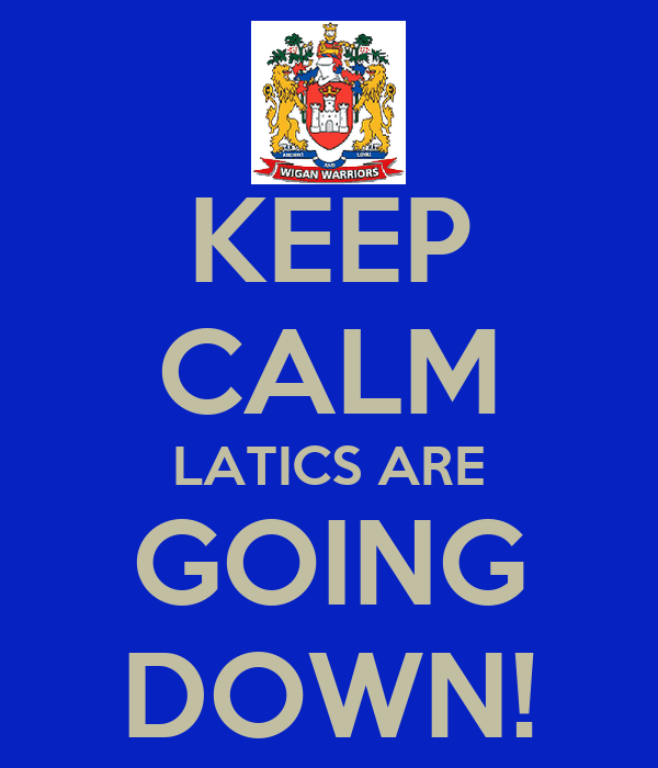 KEEP CALM LATICS ARE GOING DOWN!