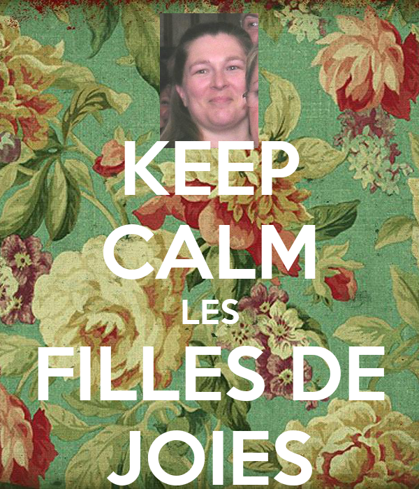 KEEP CALM LES FILLES DE JOIES