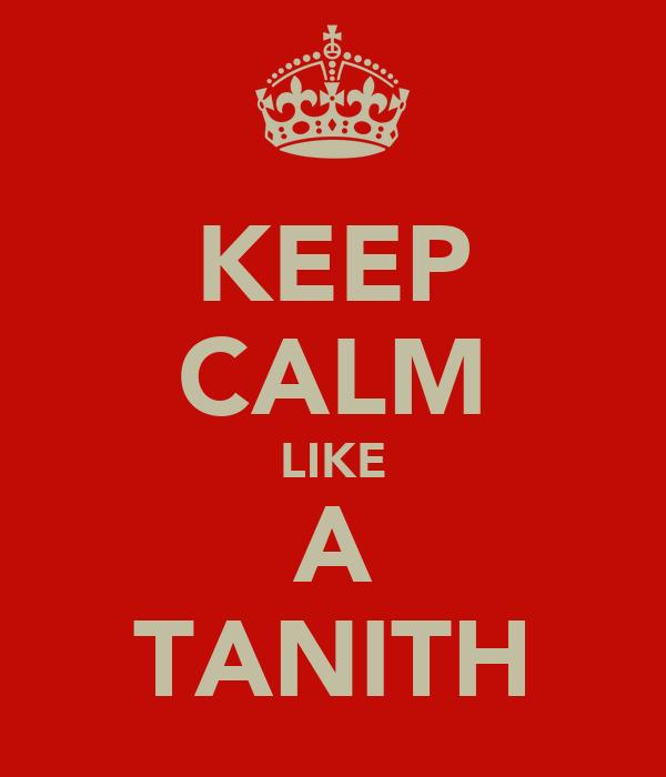 KEEP CALM LIKE A TANITH