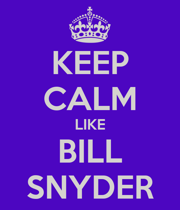 KEEP CALM LIKE BILL SNYDER