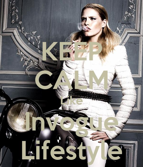 KEEP CALM Like Invogue Lifestyle