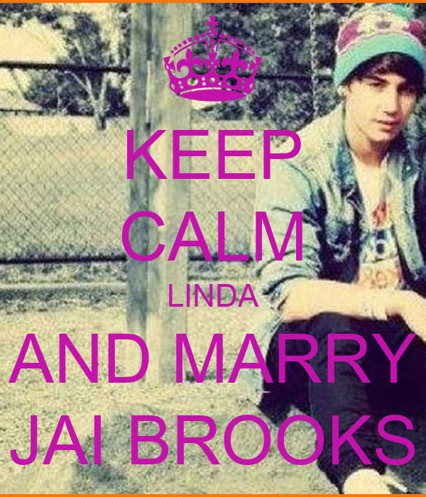 KEEP CALM LINDA AND MARRY JAI BROOKS