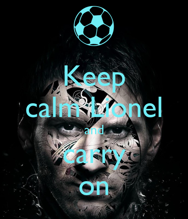 Keep calm Lionel and carry on