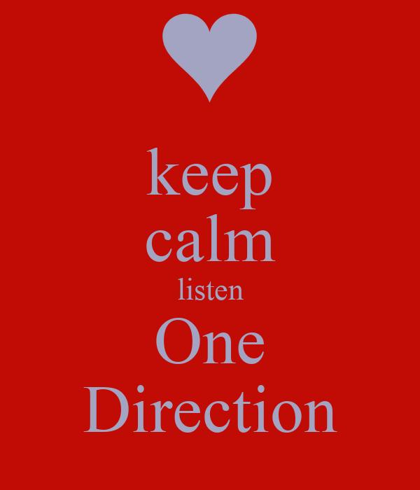 keep calm listen One Direction