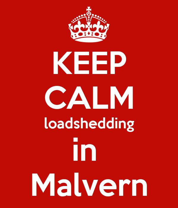KEEP CALM loadshedding in  Malvern
