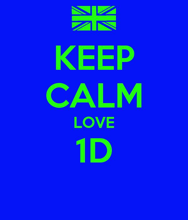 KEEP CALM LOVE 1D
