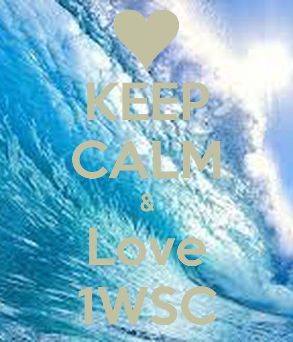 KEEP CALM & Love 1WSC