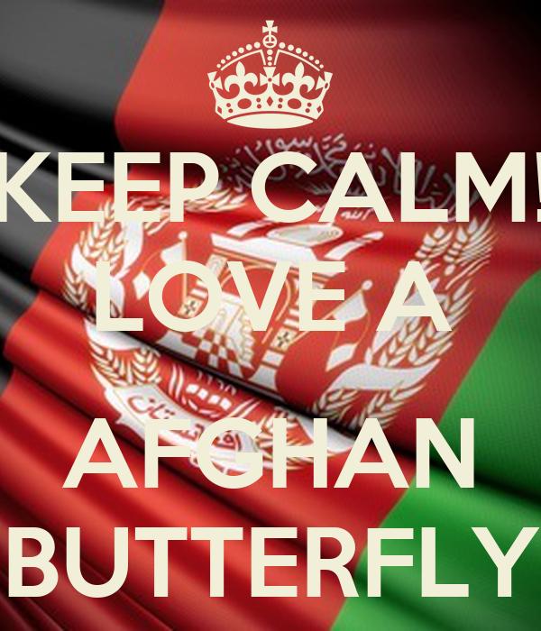KEEP CALM! LOVE A  AFGHAN BUTTERFLY