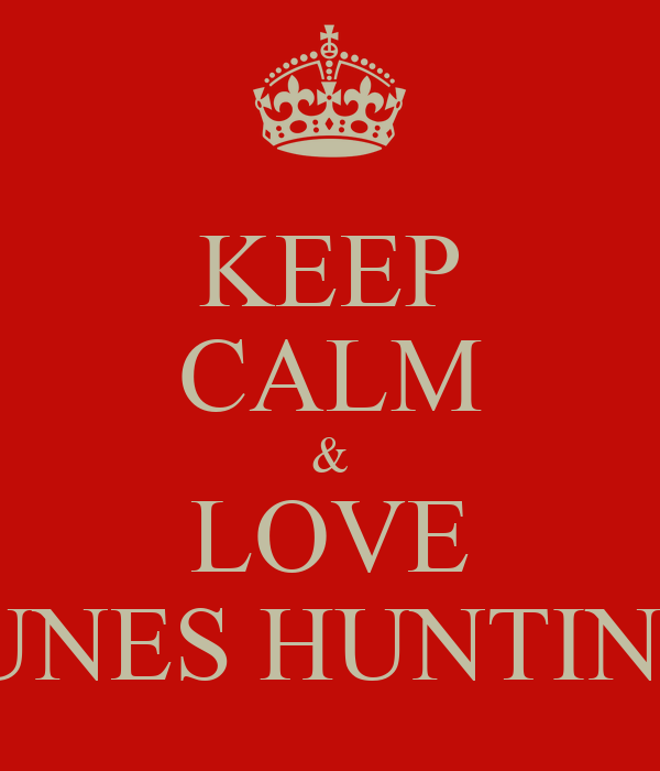 KEEP CALM & LOVE ABI YOUNES HUNTING TEAM