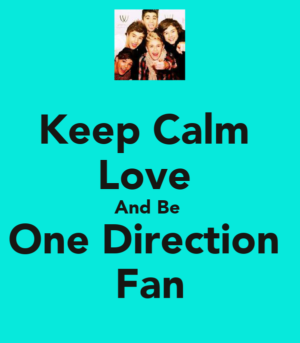 Keep Calm  Love  And Be  One Direction  Fan