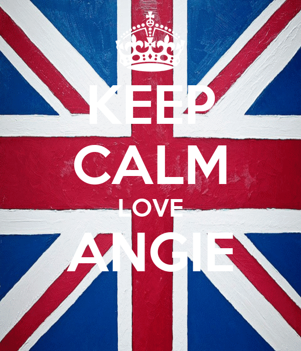 KEEP CALM LOVE ANGIE