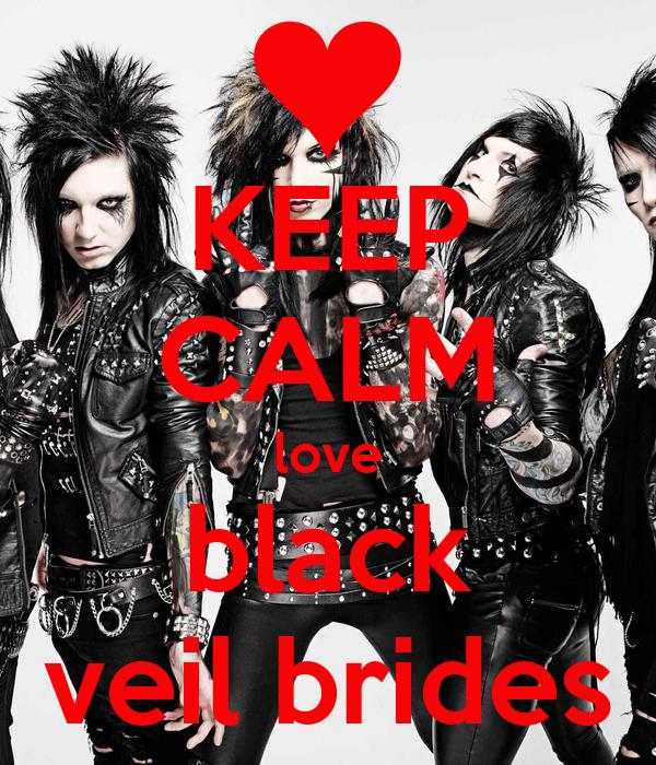 KEEP CALM love black veil brides