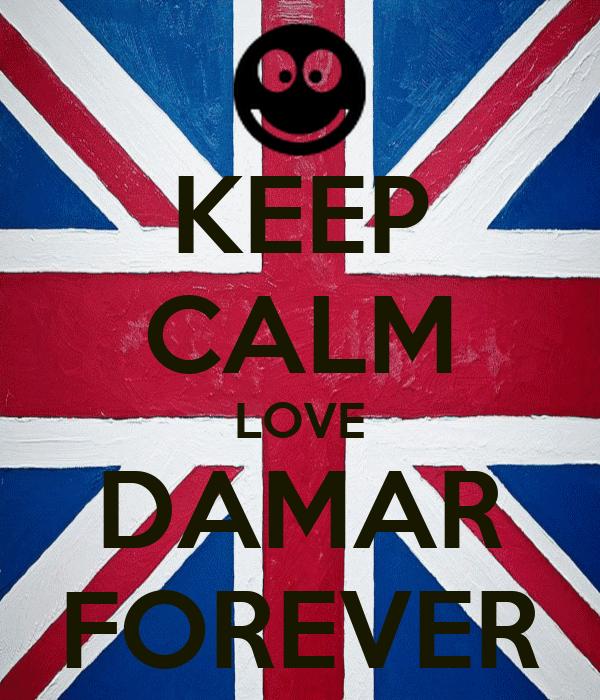 KEEP CALM LOVE DAMAR FOREVER