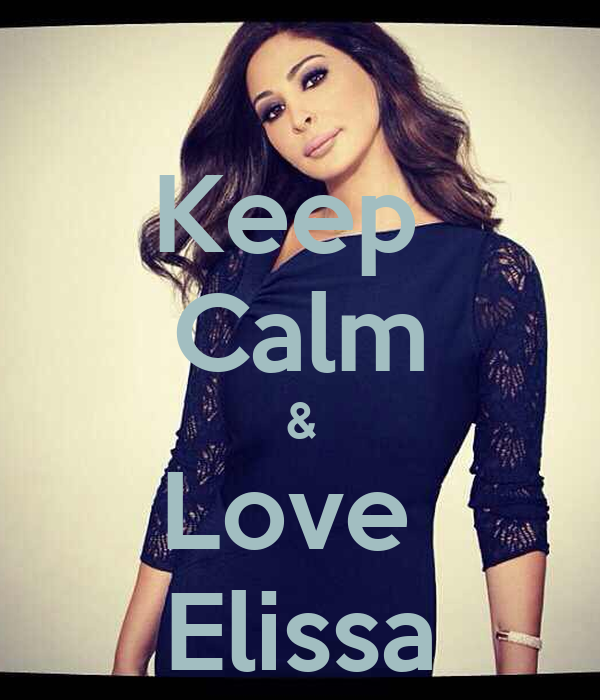 Keep  Calm & Love  Elissa