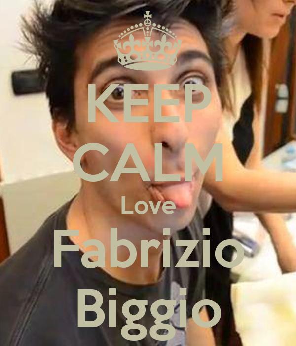 KEEP CALM Love Fabrizio Biggio