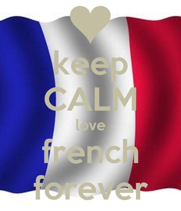 keep CALM love french forever
