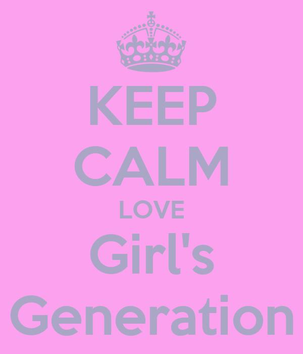 KEEP CALM LOVE Girl's Generation