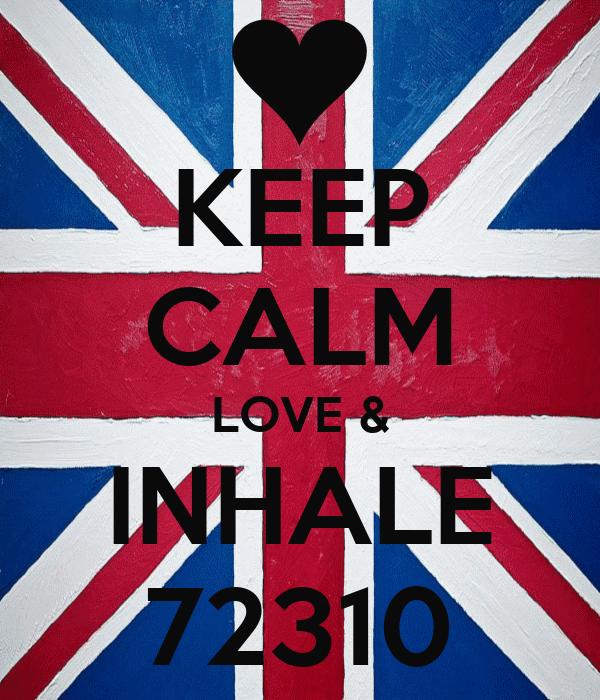 KEEP CALM LOVE & INHALE 72310