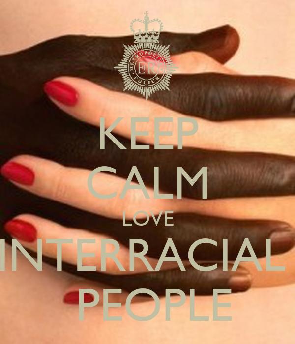 KEEP CALM LOVE INTERRACIAL   PEOPLE