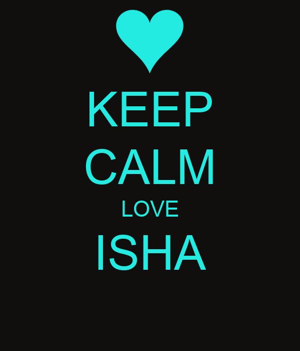 KEEP CALM LOVE ISHA