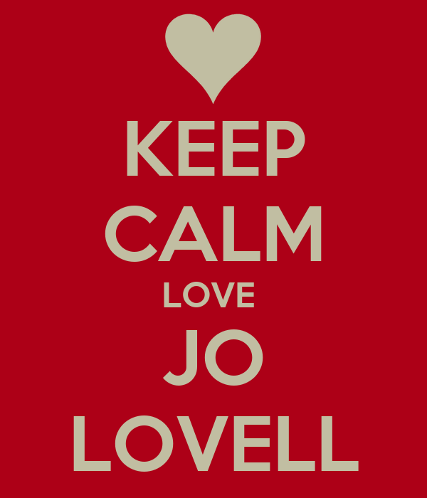 KEEP CALM LOVE  JO LOVELL