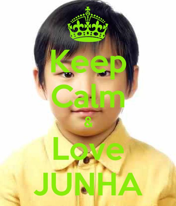 Keep Calm & Love JUNHA