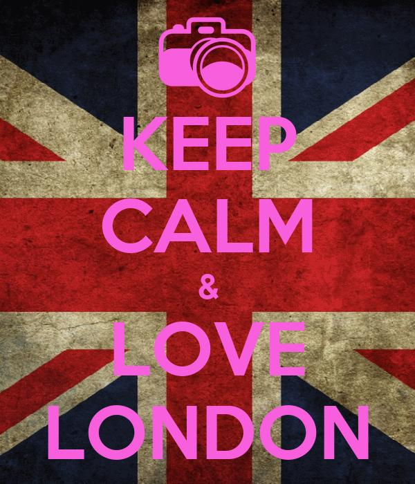 KEEP CALM & LOVE LONDON