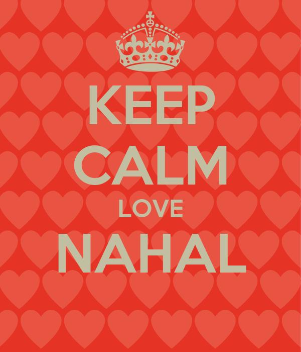 KEEP CALM LOVE NAHAL