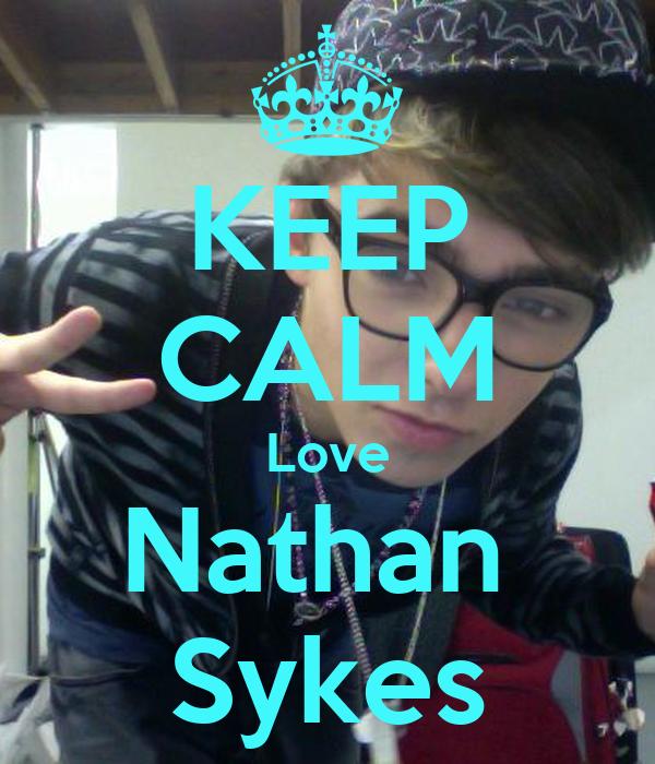 KEEP CALM Love Nathan  Sykes