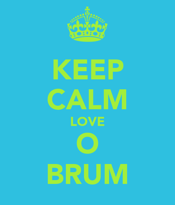 KEEP CALM LOVE O BRUM