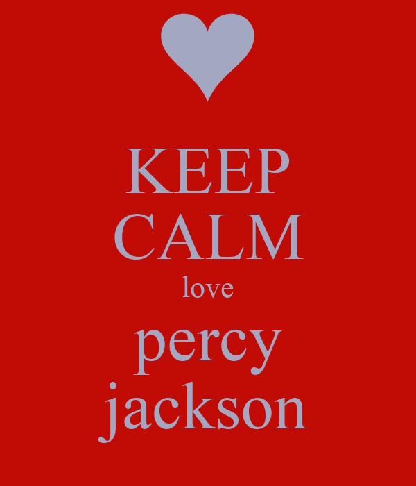 KEEP CALM love percy jackson