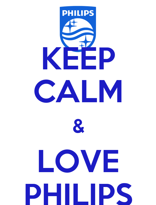 KEEP CALM & LOVE PHILIPS