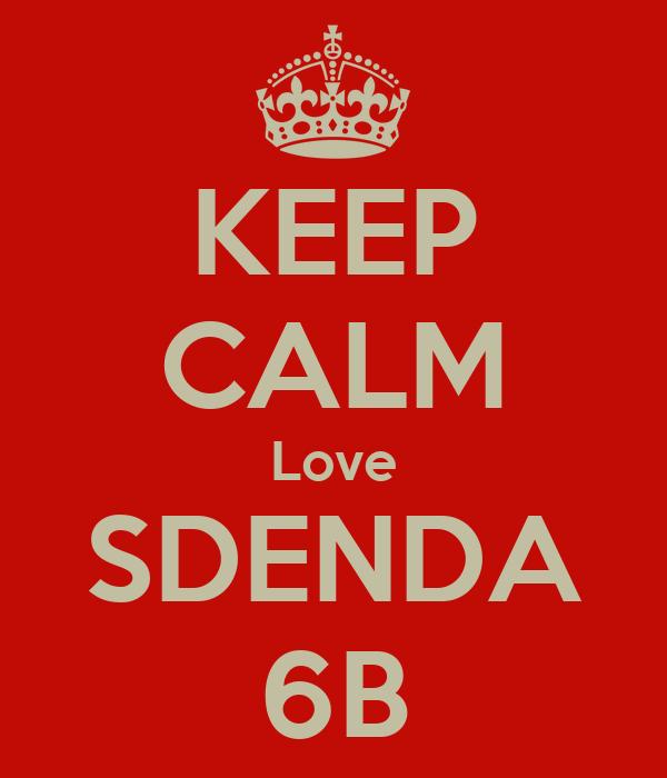 KEEP CALM Love SDENDA 6B