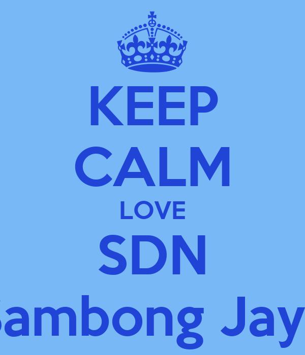 KEEP CALM LOVE SDN Sambong Jaya
