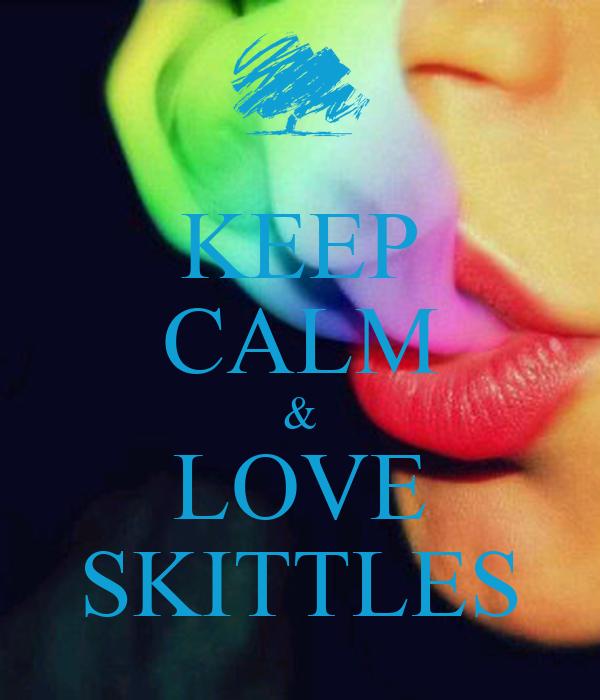KEEP CALM & LOVE SKITTLES