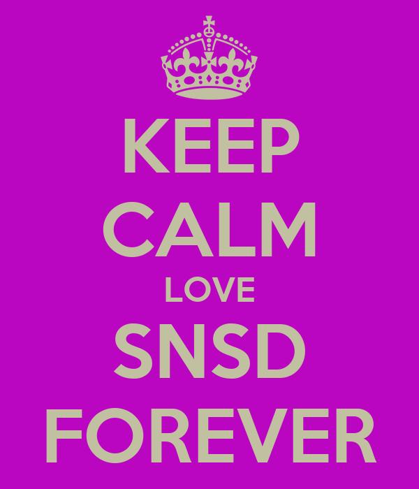 KEEP CALM LOVE SNSD FOREVER
