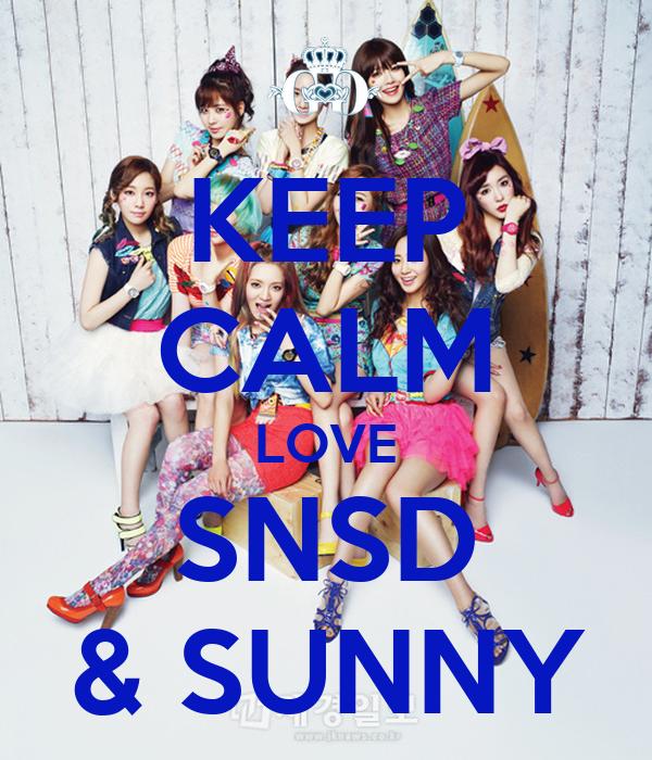 KEEP CALM LOVE SNSD & SUNNY