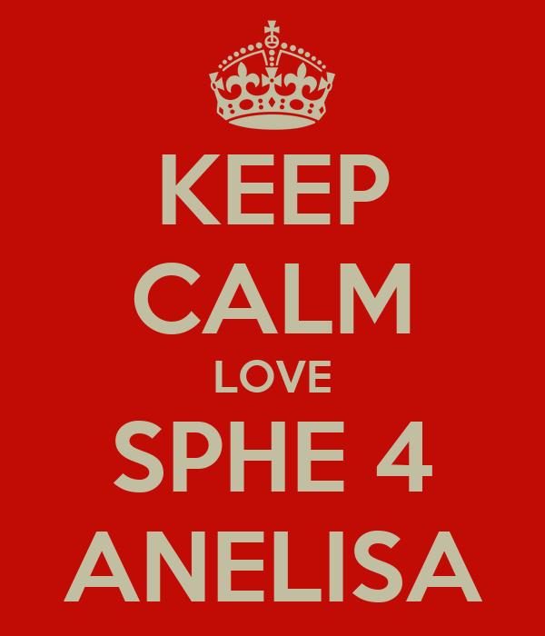 KEEP CALM LOVE SPHE 4 ANELISA