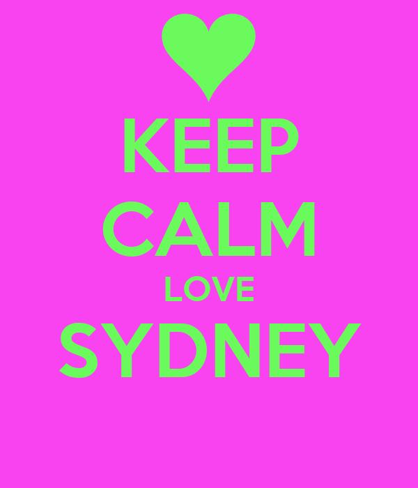 KEEP CALM LOVE SYDNEY