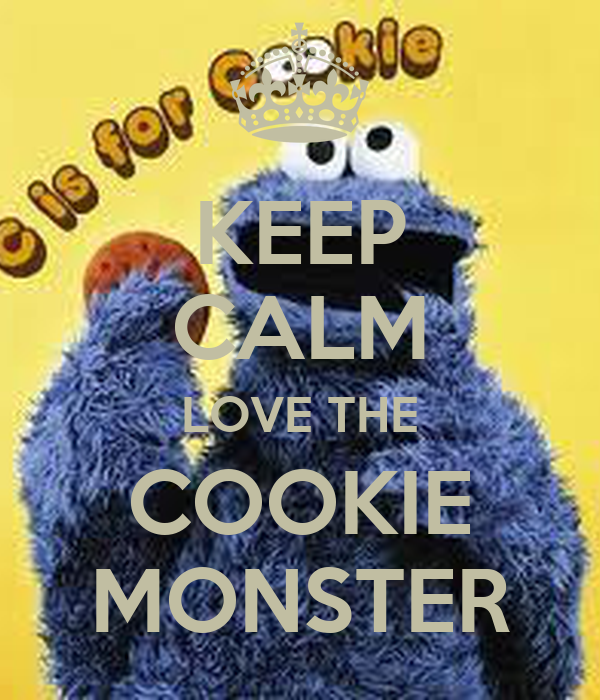 KEEP CALM LOVE THE COOKIE MONSTER