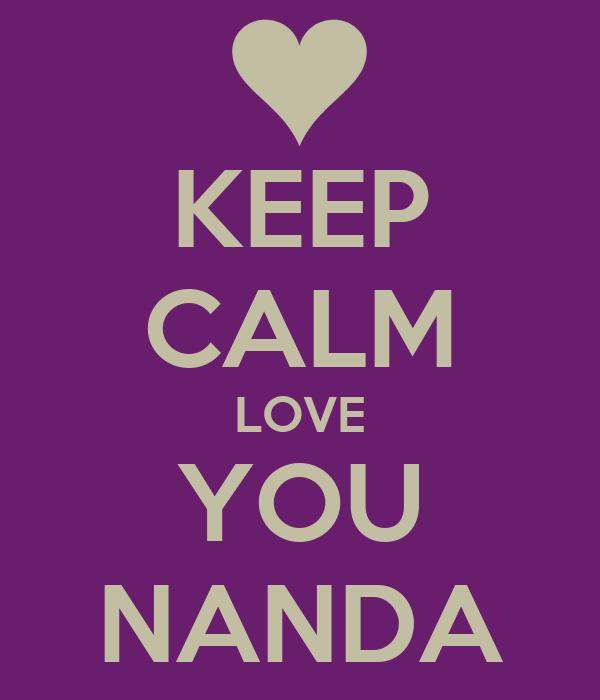KEEP CALM LOVE YOU NANDA