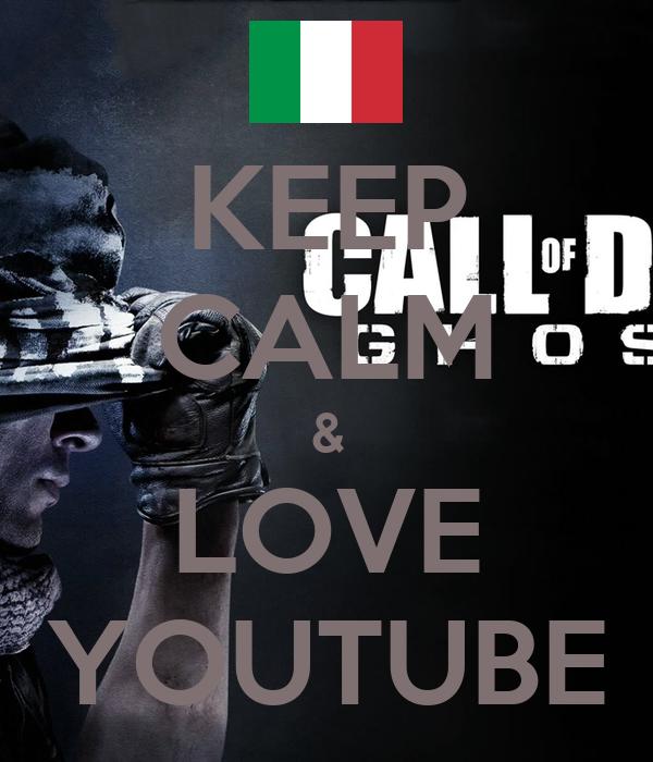 KEEP CALM & LOVE YOUTUBE