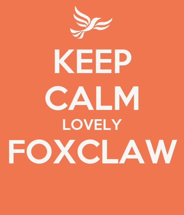 KEEP CALM LOVELY FOXCLAW