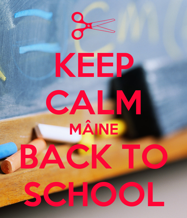 KEEP CALM MÂINE BACK TO SCHOOL