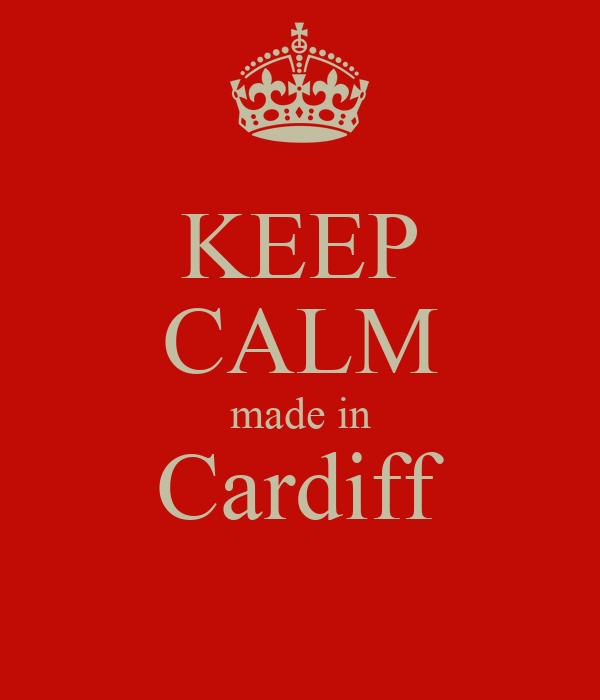 KEEP CALM made in Cardiff