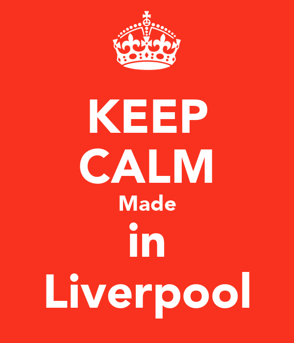 KEEP CALM Made in Liverpool